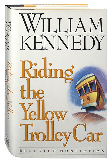 Riding the Yellow Trolley Car. William Kennedy.