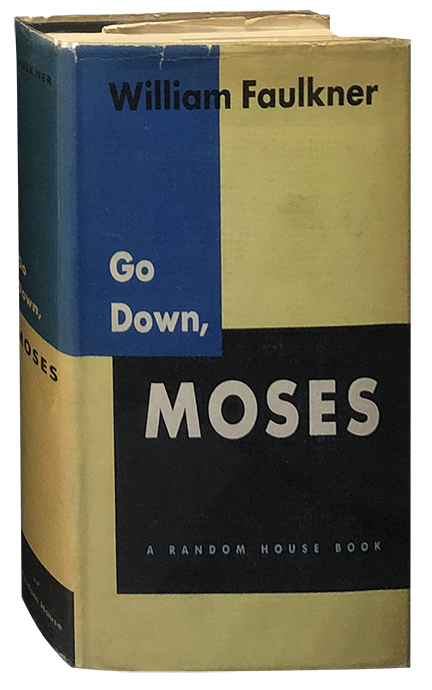 Go Down, Moses. William Faulkner.