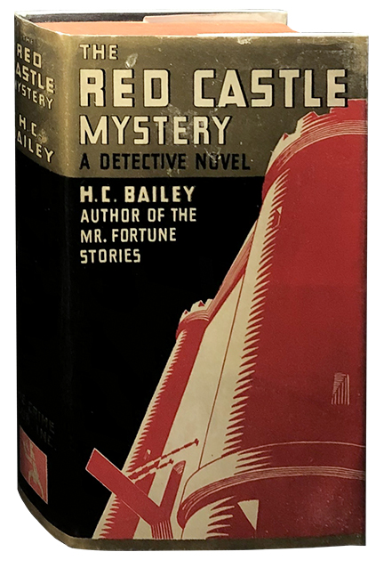 The Red Castle Mystery. H. C. Bailey.