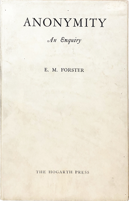 Anonymity. E. M. Forster.