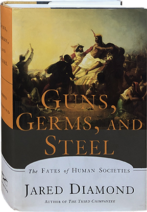 Guns, Germs, and Steel; The Fates of Human Socities. Jared Diamond.