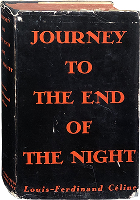 Journey to the End of the Night. Louis-Ferdinand Celine.
