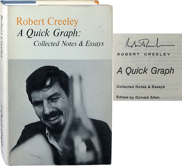 A Quick Graph; Collected Notes & Essays. Robert Creeley.