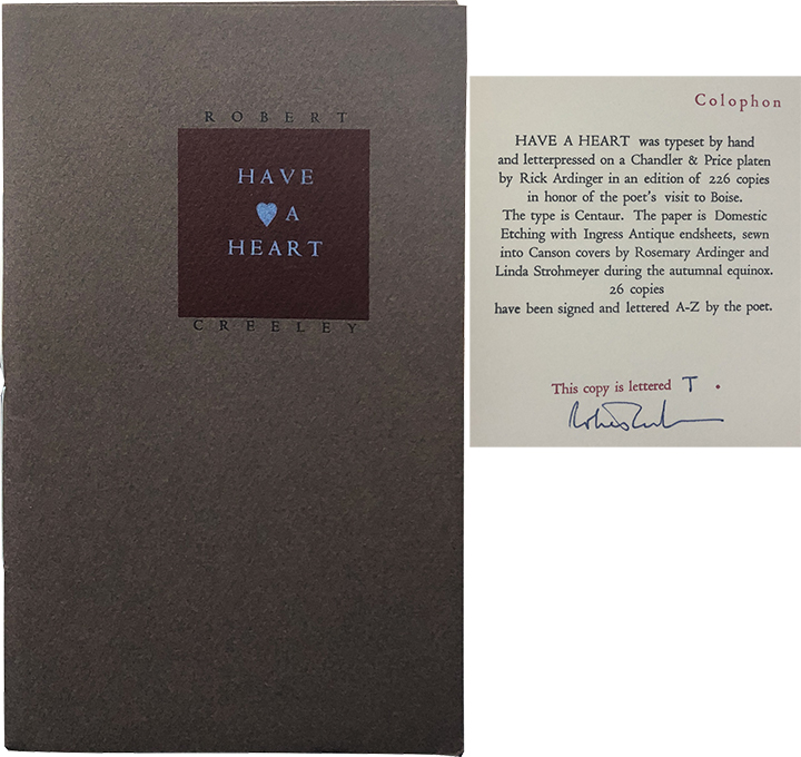 Have a Heart. Robert Creeley.
