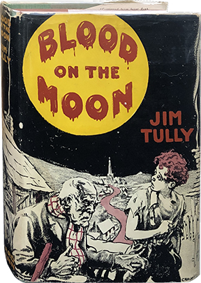 Blood on the Moon. Jim Tully.