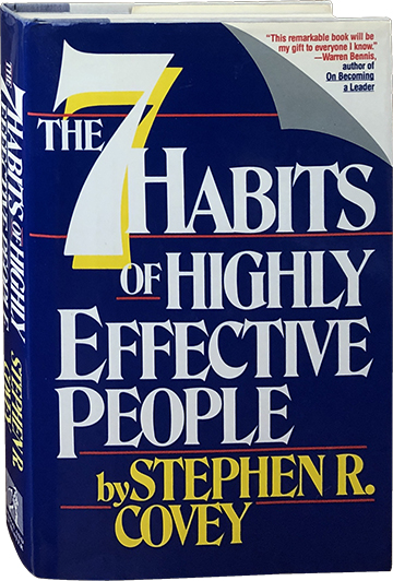 The 7 Habits of Highly Effective People; Restoring the Character Ethic. Stephen R. Covey.