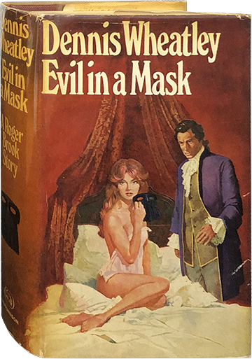 Evil in a Mask. Dennis Wheatley.