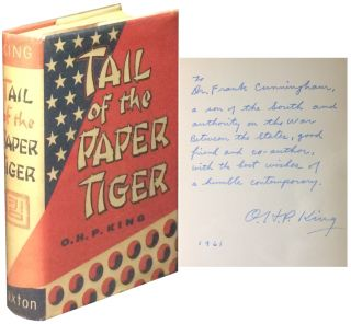Tail of the Paper Tiger. O. H. P. King