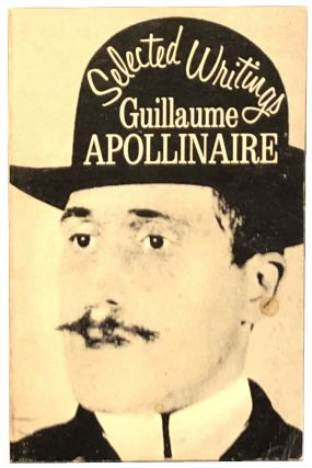 Selected Writings. Guillaume Apollinaire