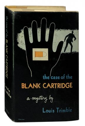 The Case of the Blank Cartridge. Louis Trimble.