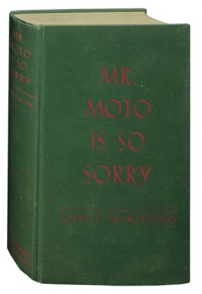 Mr. Moto is So Sorry. John P. Marquand.