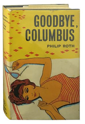 Goodbye, Columbus. Philip Roth.