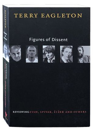 Figures of Dissent. Terry Eagleton