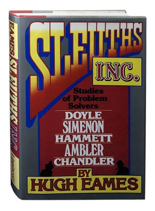 Sleuths Inc.; Studies of Problem Solvers. Hugh Eames