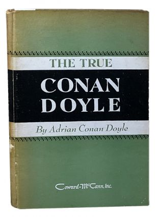 The True Conan Doyle. Adrian Conan Doyle