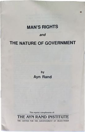Man's Rights and the Nature of Government. Ayn Rand