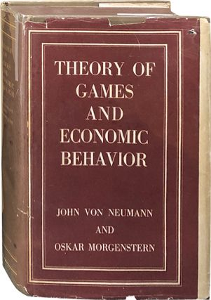 Theory of Games and Economic Behavior. John Von Neumann, Oskar Morgenstern