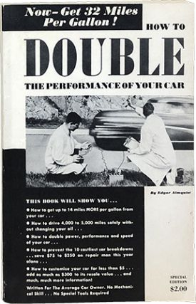 How to Double the Performance of Your Car. Edgar Almquist