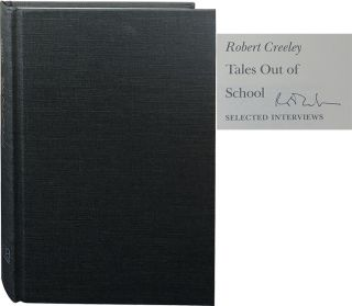 Tales Out of School; Selected Interviews. Robert Creeley