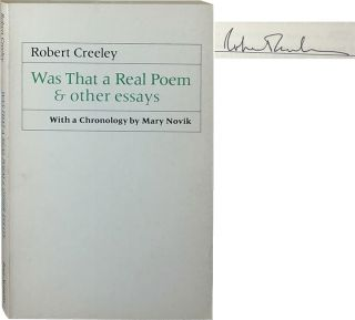 Was That a Real Poem & Other Essays. Robert Creeley