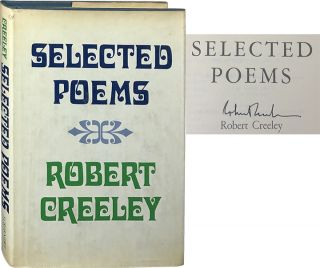 Selected Poems. Robert Creeley