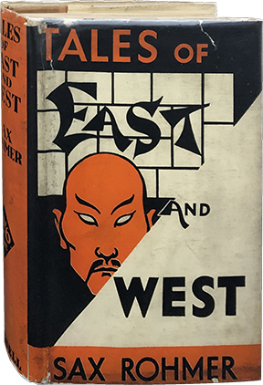 Tales of East and West. Sax Rohmer