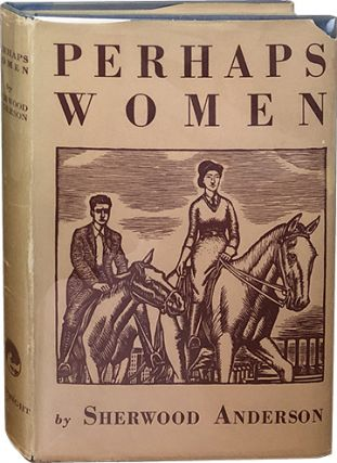 Perhaps Women. Sherwood Anderson
